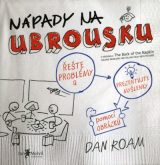 Nápady na ubrousku - The Back of the Napkin: Solving Problems and Selling Ideas with Pictures, Dan Roam