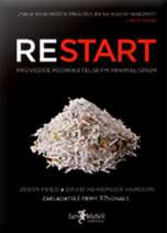 Restart - Rework, Jason Fried a David Heinemeier Hansson