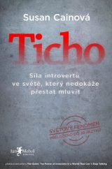 Ticho - Quiet: The Power of Introverts in a World That Can't Stop Talking, Susan Cainová