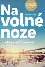 Na volné noze, Robert Vlach