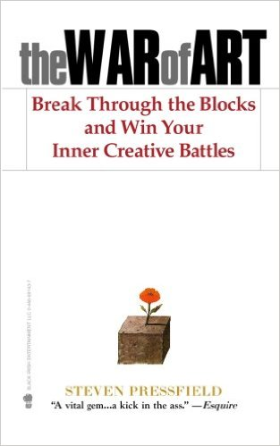 Válka umění - The War of Art: Break Through the Blocks and Win Your Inner Creative Battles, Steven Pressfield