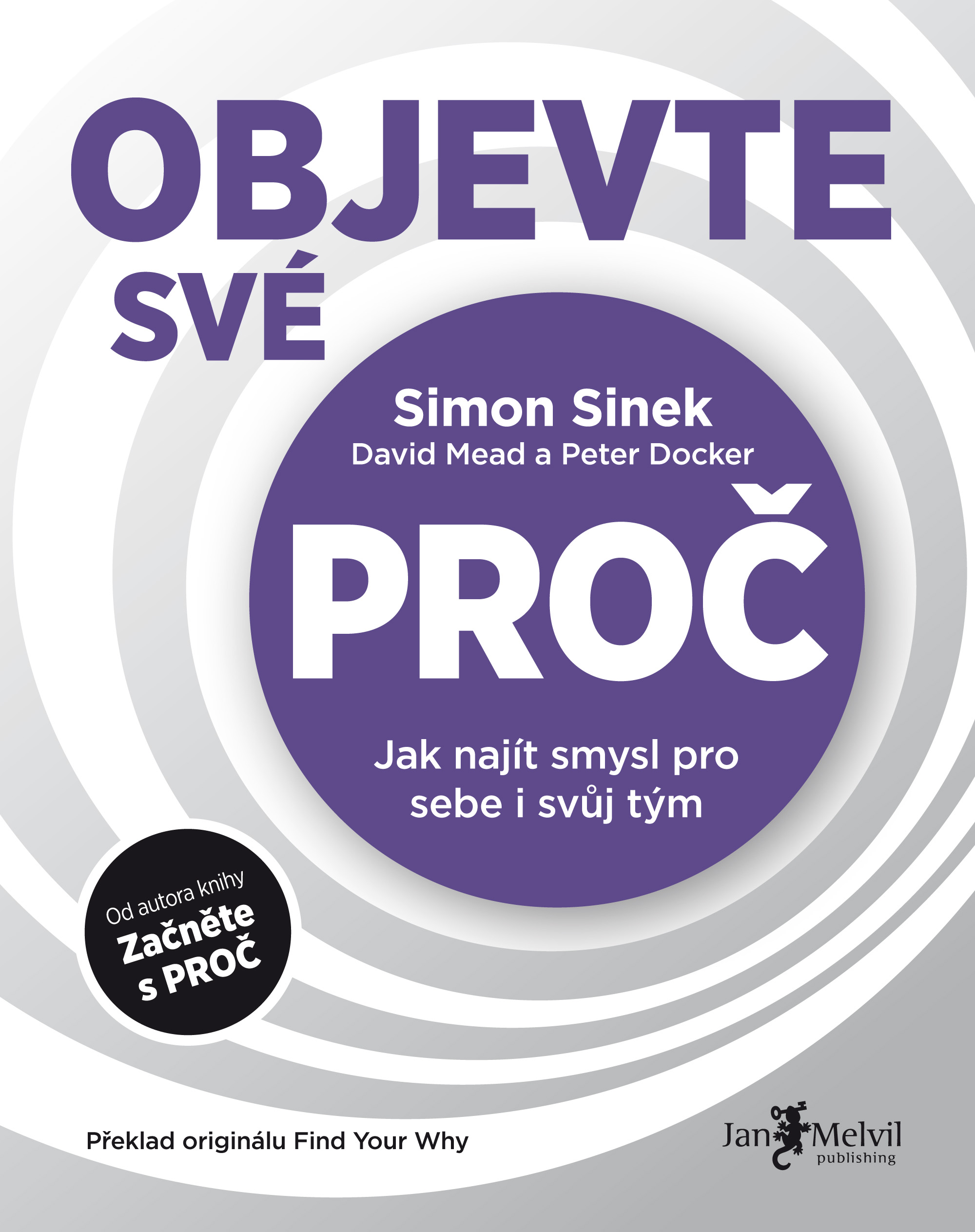 Objevte své PROČ, Simon Sinek