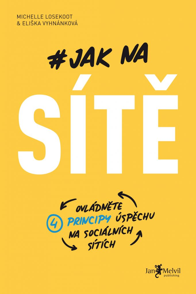 Jak na sítě, Eliška Vyhnánková & Michelle Losekoot