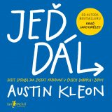 Jeď dál - Keep Going – 10 Way to Stay Creative in Good Times and Bad, Austin Kleon