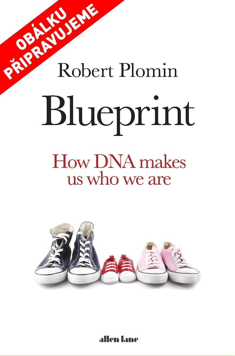Kód života - Blueprint: How DNA Makes Us Who We Are, Robert Plomin