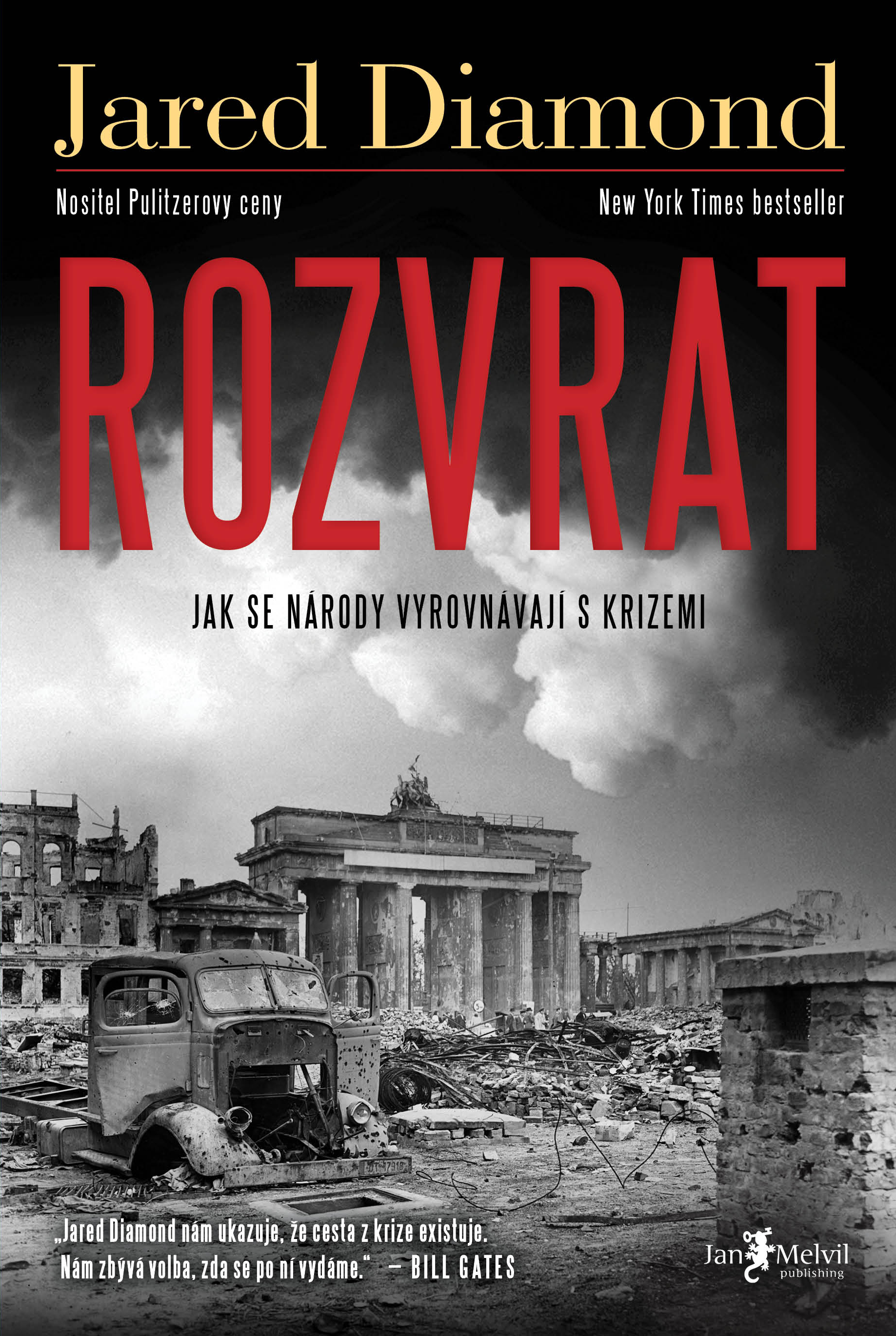 Rozvrat - Upheaval: Turning Points for Nations in Crisis, Jared Diamond