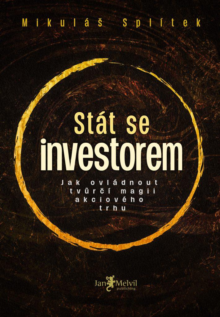 Stát se investorem, Mikuláš Splítek