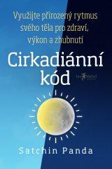 Cirkadiánní kód - The Circadian Code, Satchin Panda
