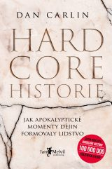 Hardcore historie - The End Is Always Near: Apocalyptic Moments from the Bronze Age Collapse to Nuclear Near Misses, Dan Carlin