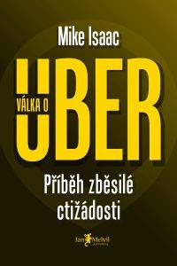 Válka o Uber - Super Pumped: The Battle for Uber, Mike Isaac